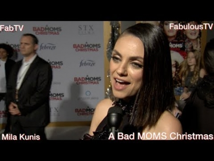 Mila Kunis at 'A BAD MOMS Christmas' on FabulousTV