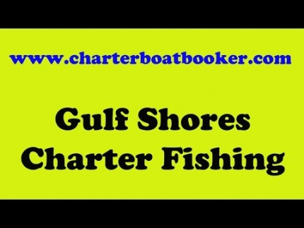 Gulf Shores Charter Fishing - Charter Boat Booker