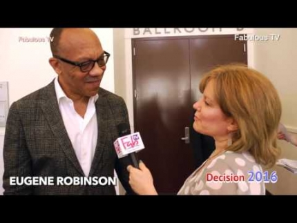 Eugene Robinson at 'The Unconventional Convention' talks about Trump & Hillary Fabulous TV