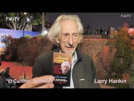 "Larry Hankin details ""EL CAMINO""  premiere & red carpet"