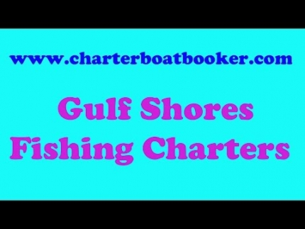 Gulf Shores Fishing Charters - Charter Boat Booker
