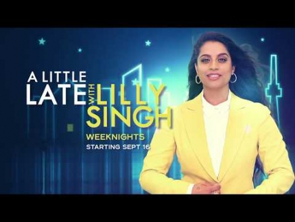 """A little late with Lilly Singh"""