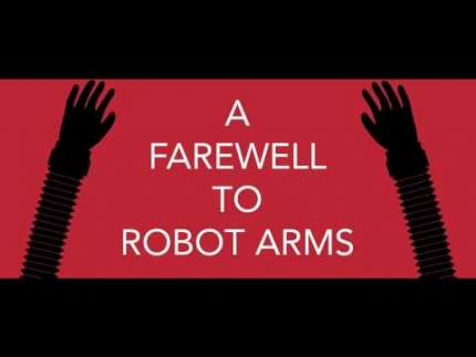 A Farewell to Robot Arms - Christopher Ventura (USA, 2015) - ROS Film Festival