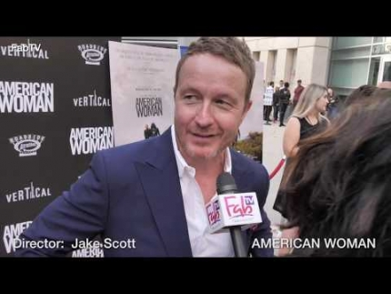"Director: Jake Scott details  ""AMERICAN WOMAN""  premiere"