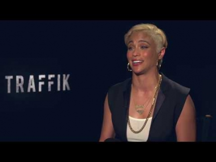 Paula Patton defines the film Traffik