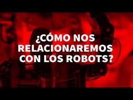 ¿Cómo nos relacionaremos con los Robots? Comparte tu visión del...