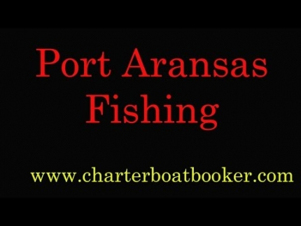 Port Aransas Fishing Charters - Charter Boat Booker