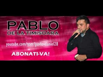 Pablo de la Timisoara - Asta-i trenul vietii mele (live original)