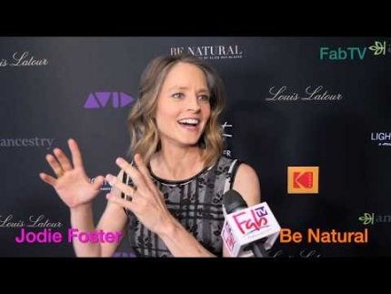 "Jodie Foster talks about her latest project  ""Be Natural"""