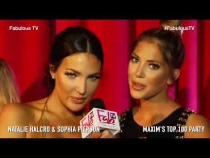 Natalie Halcro & Sophia Pierson at MAXIM'S Top 100 Party on Fabulous TV