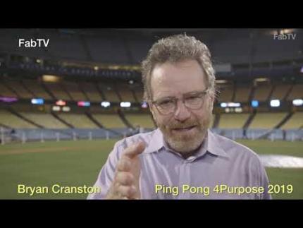 """EXCLUSIVE!  Bryan Cranston  """"Ping Pong 4Purpose 2019"""""""