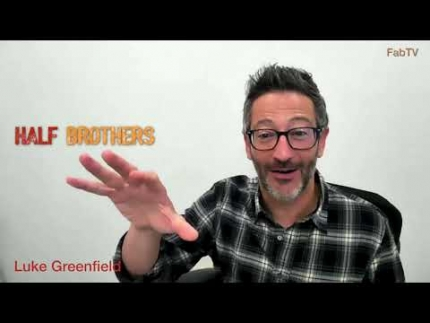"Luke Greenfield  director of  ""Half Brothers"" interview"