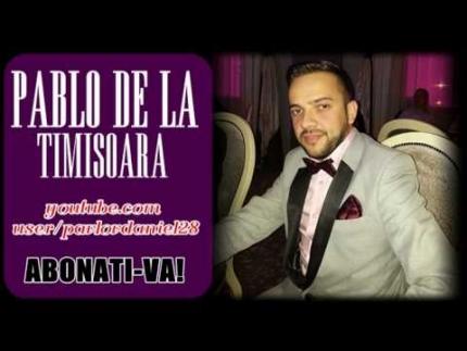 Pablo de la Timisoara - La varsta mea imi permit orice 2014 (live...