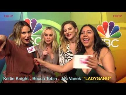 "Keltie Knight, Becca Tobin,  Jac Vanek on ""LADYGANG"""