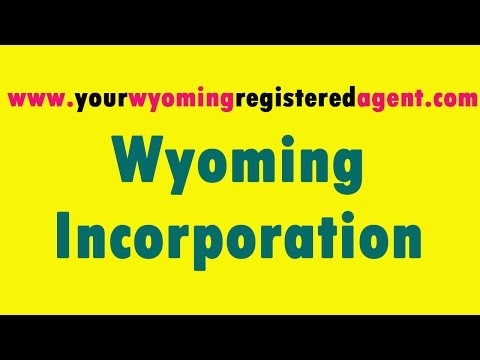 Wyoming Incorporation