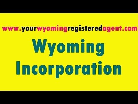 Wyoming Incorporation