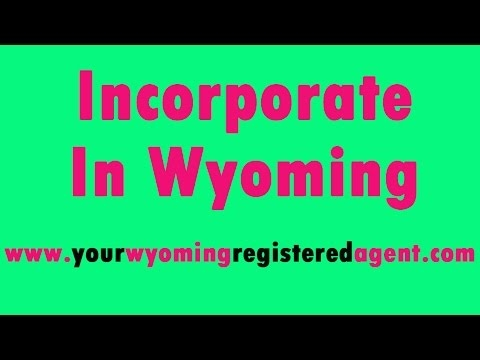 Incorporate in Wyoming