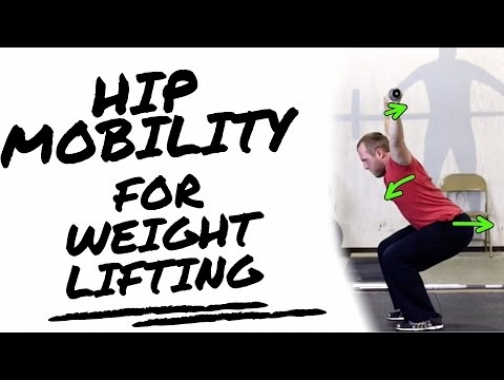 Hip Mobility for Weightlifting