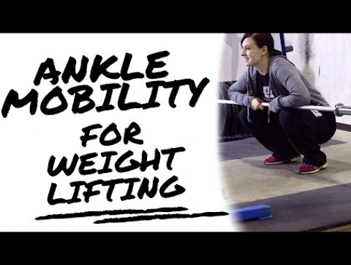 Ankle Mobility for Weightlifting