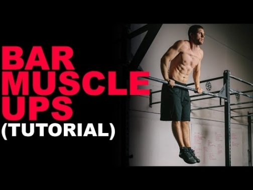 How To Do Bar Muscle Ups (Bar Muscle Ups VS. Kipping Pull-ups?)