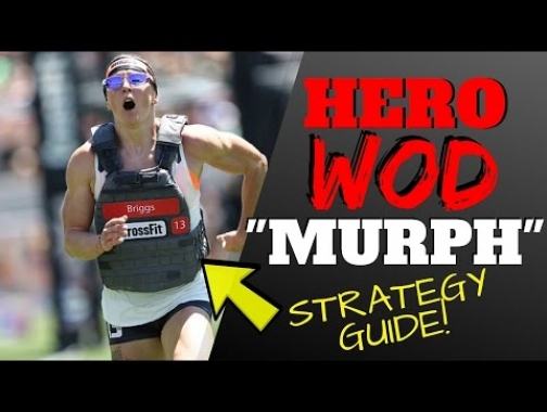 Murph Hero Workout Tips (WODprep Strategy Guide)