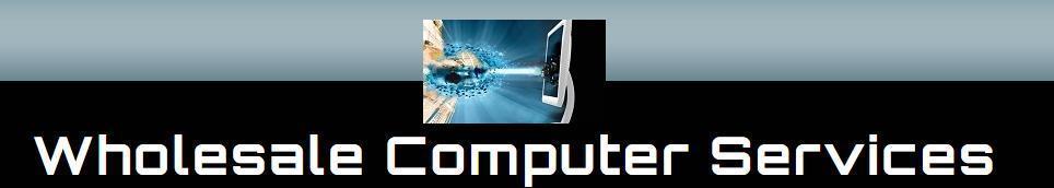 Wholesale Computer Services