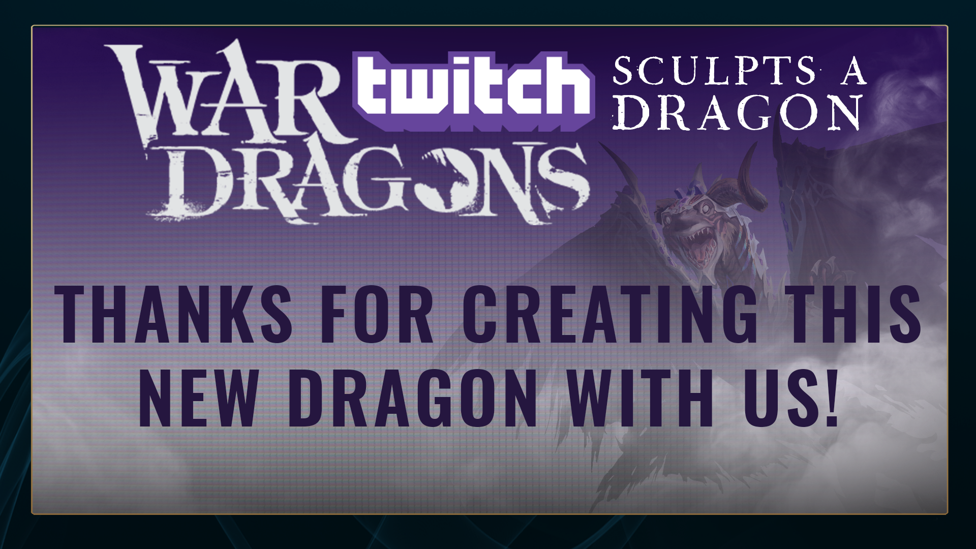 Twitch Sculpts a Dragon - Thank You Interstitial
