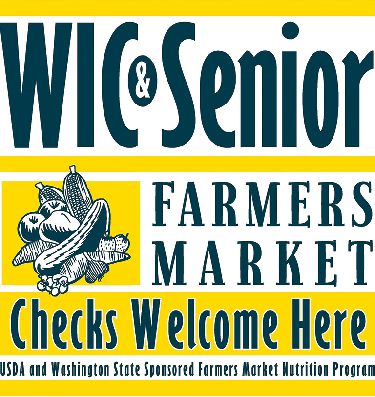 WIC & Senior Famrers Market Checks Welcome Here, USDA and Washington State Sponsored Farmers Market Nutrition Program flyer