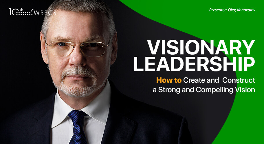 Visionary Leadership: How to Create and Construct a Strong and Compelling Vision Photo