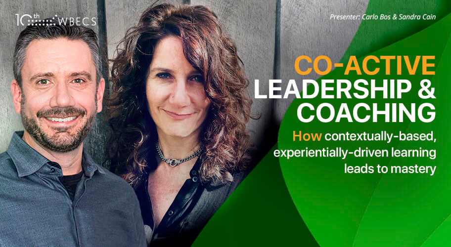 Co-Active Leadership & Coaching: How Contextually-Based, Experientially-Driven Learning Leads to Mastery