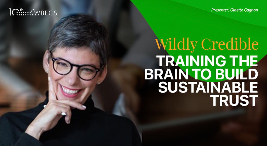 Wildly Credible: Training the Brain to Build Sustainable Trust