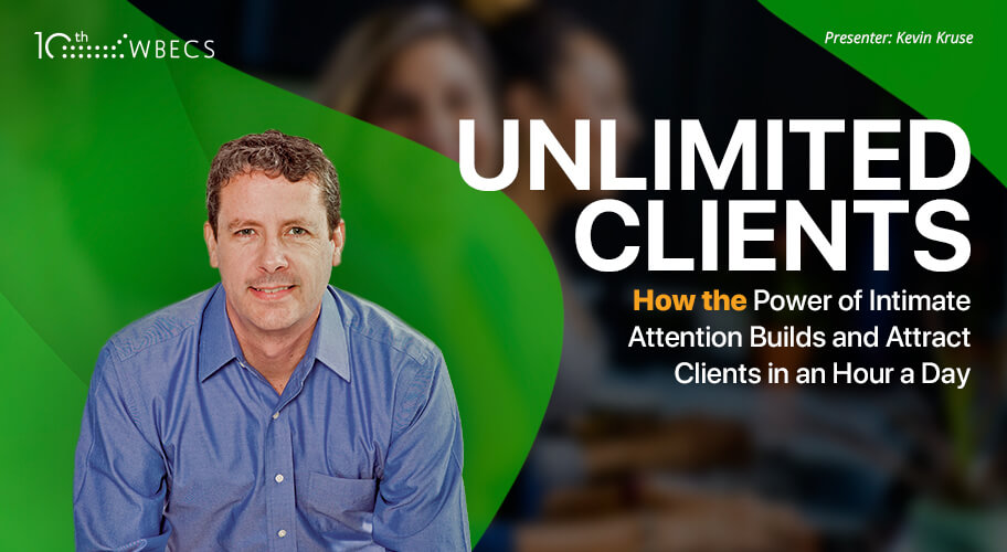 Unlimited Clients: How the Power of Intimate Attention Builds and Attracts Clients in an Hour a Day