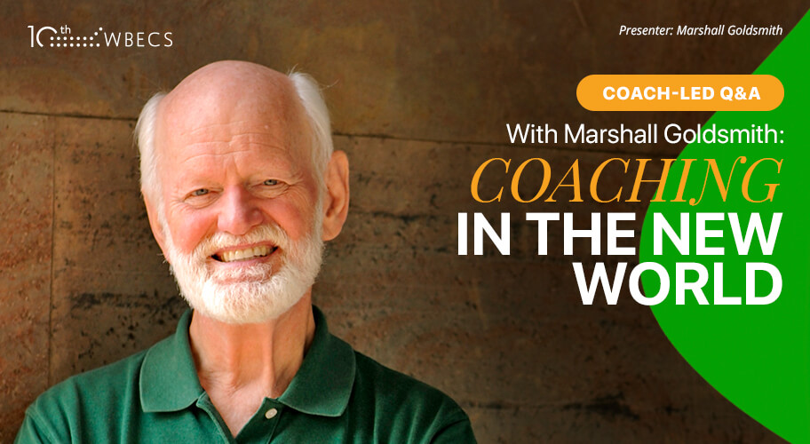 Coach-Led Q&A With Marshall Goldsmith: Coaching in the New World Photo