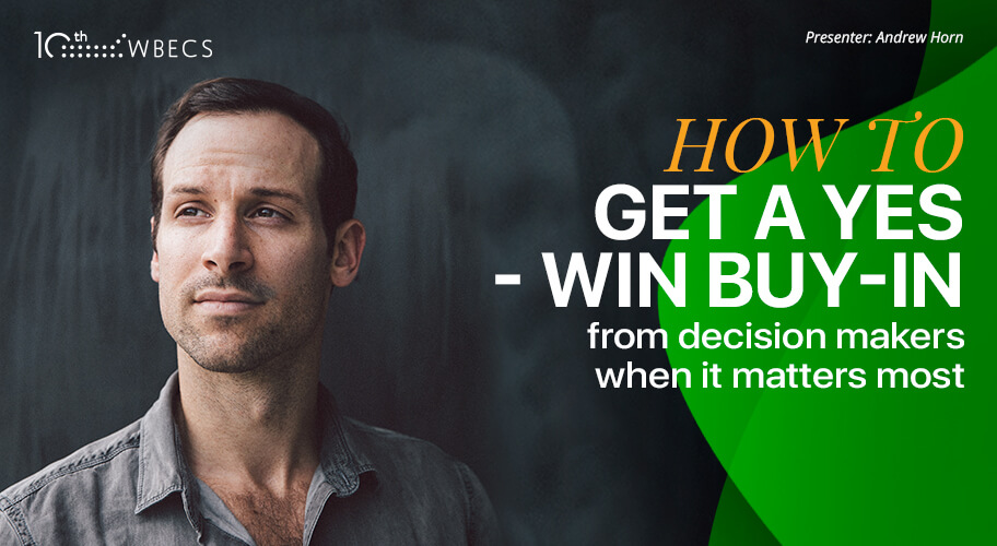 How to Get a Yes-Win Buy-in from Decision Makers When it Matters Most Photo
