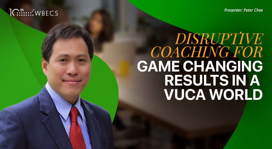 Disruptive Coaching for Game Changing Results in a VUCA World Photo