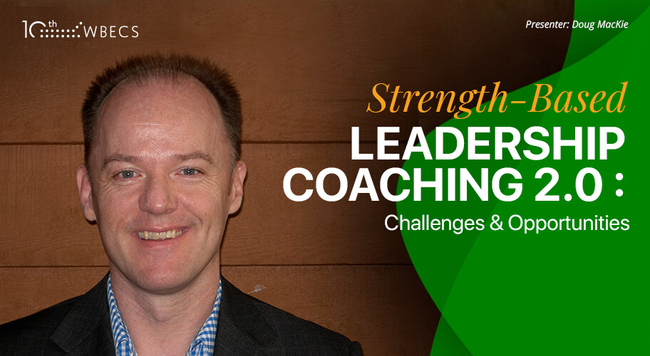 Strength-Based Leadership Coaching 2.0: Challenges & Opportunities Photo