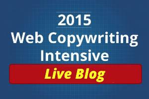 2015 Web Copywriting Intensive Live Blog