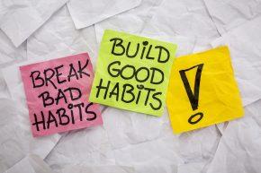 break bad habits, build good habits - motivational reminder on c