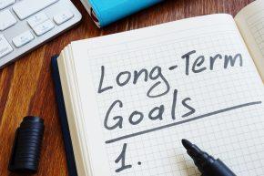 Long-Term Goals - Ready to Make a List