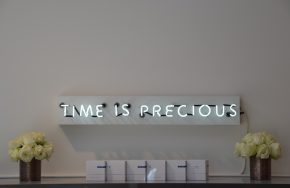 Time is Precious lighted sign