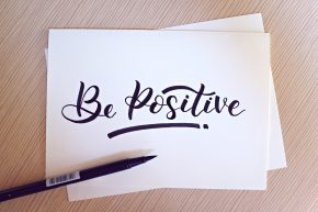 Be Positive in stylized font