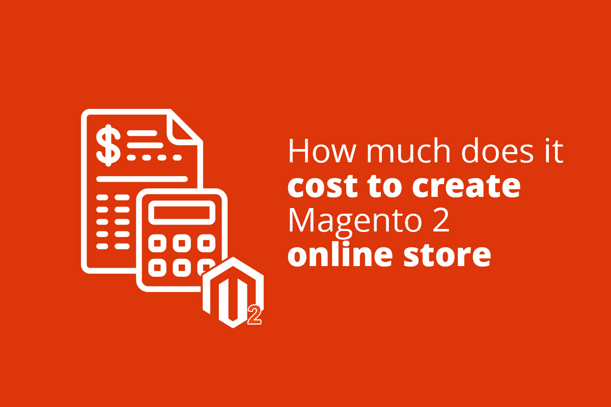 Cost to Create Magento 2 Online Store