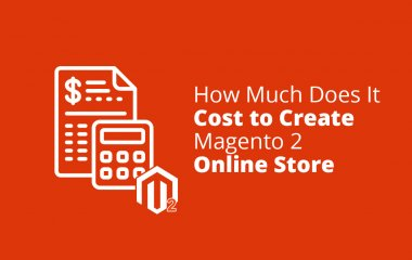 How Much Does It Cost to Create Magento 2 Online Store?