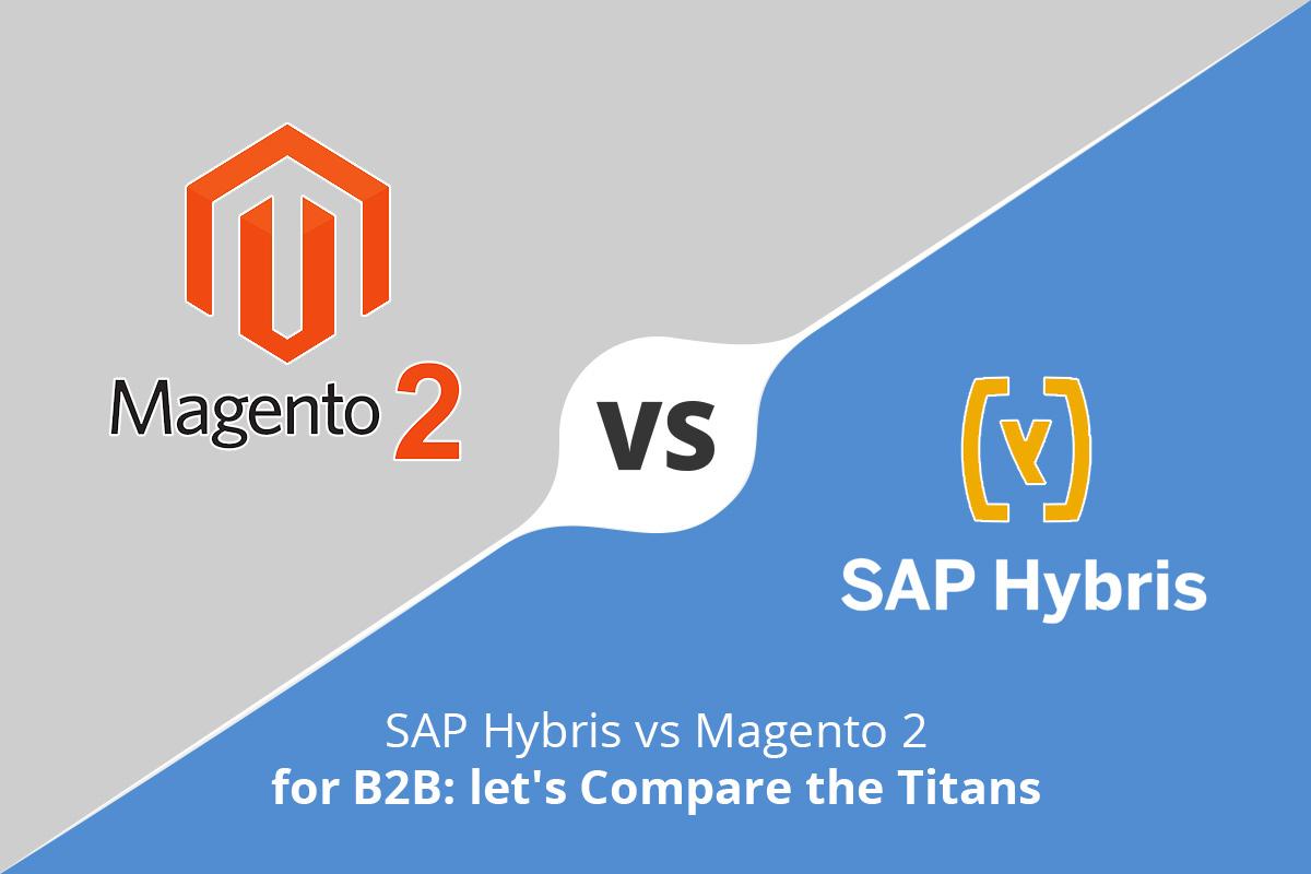 SAP Hybris vs Magento 2