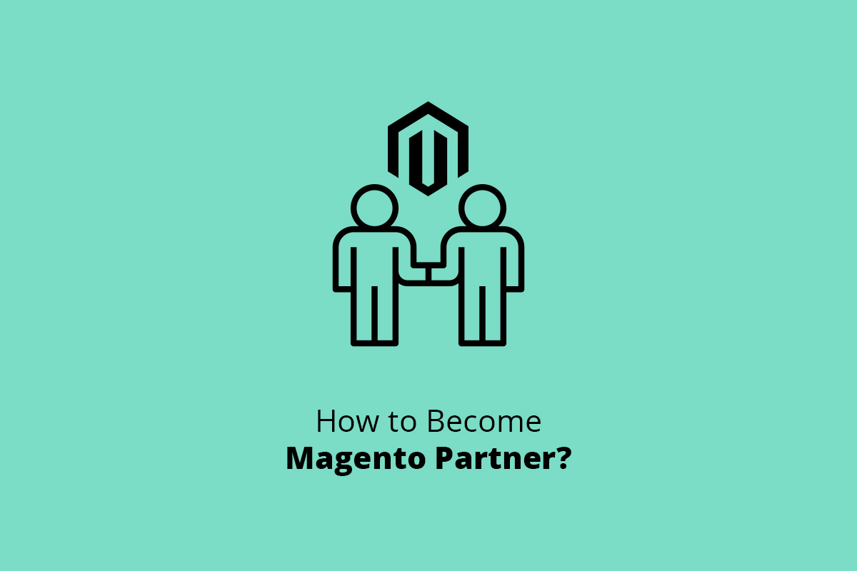 How to Become Magento Partner