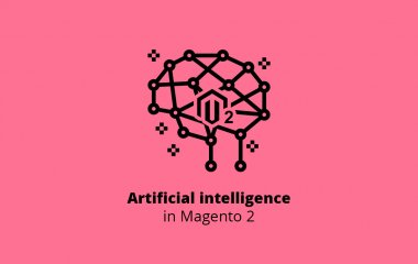 Artificial Intelligence in Magento 2