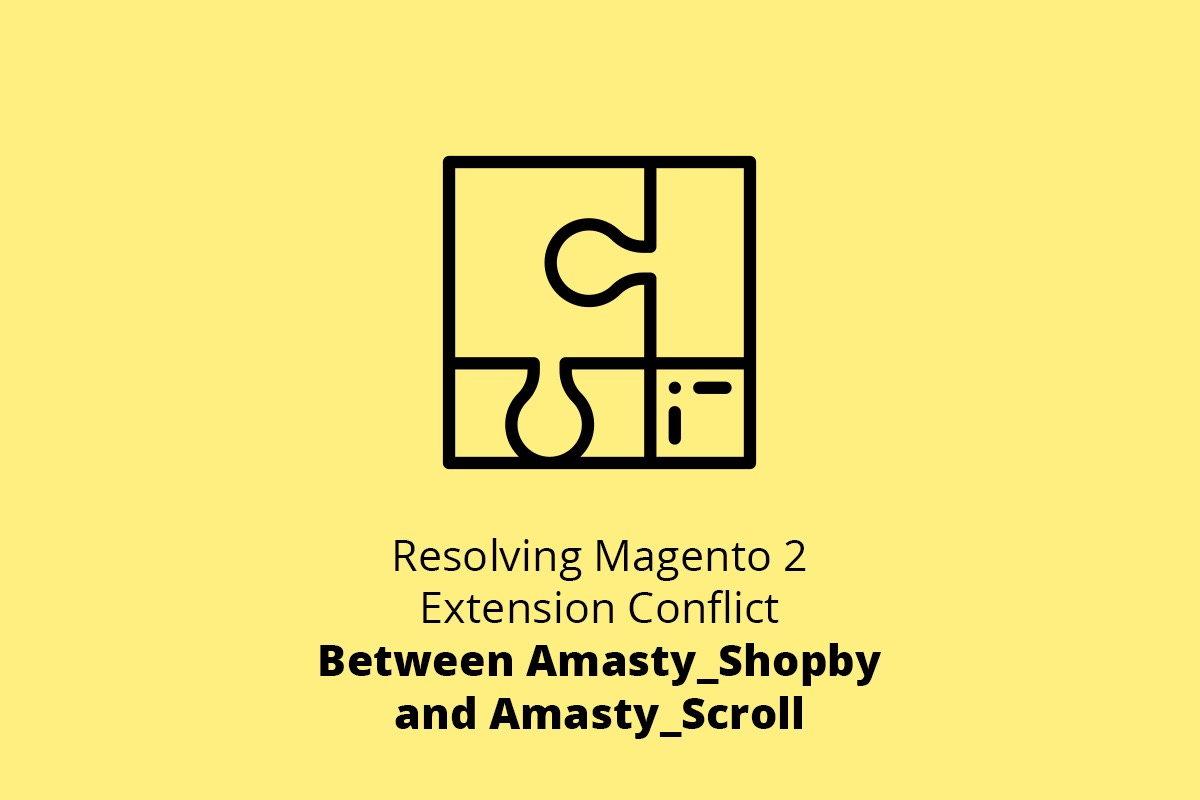 Resolving Magento 2 Extension Conflict Between Amasty_Shopby and Amasty_Scroll