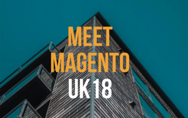 Meet Magento UK 2018 Summary