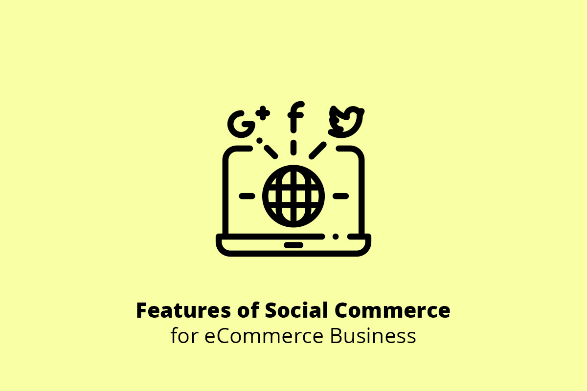 Features of Social Commerce for eCommerce Business