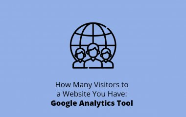 How Many Visitors to a Website You Have: Google Analytics Tool